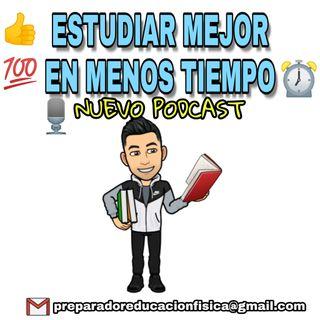 #23 ESTUDIA MEJOR EN MENOS TIEMPO