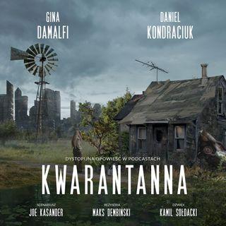 Kwarantanna 08 Serial sezon I. Bohaterowie Emma i Dawid. Powieść w podcastach do słuchania.