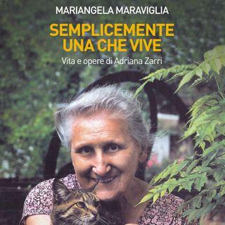 """Mariangela Maraviglia """"Semplicemente una che vive"""""""