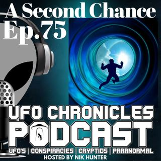 Ep.75 A Second Chance