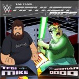 Mayhem Mics – EP 53 – WWE Audienceless Raw And Smackdown 2020