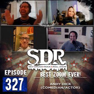 Andy Dick (Comedian/Actor) - Best Zoom Ever!