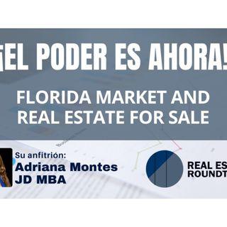 El Poder Es Ahora Real Estate Round Table: Florida Market
