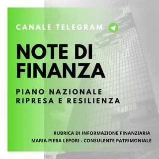 Note di Finanza | Il PNRR - Piano Nazionale Ripresa e Resilienza