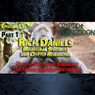 Episode 15 Rich Daniels Part1