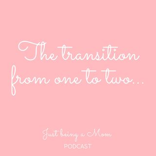 Episode 20 - The transition from one to two