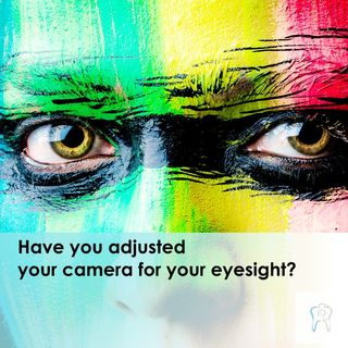 Have you adjusted your camera for your eyesight ?