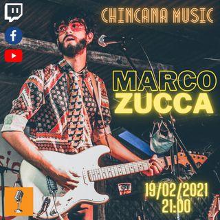 #3 Marco Zucca al Salotto Virtuale di Chincana Music
