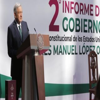 López Obrador rinde su Segundo Informe de Gobierno