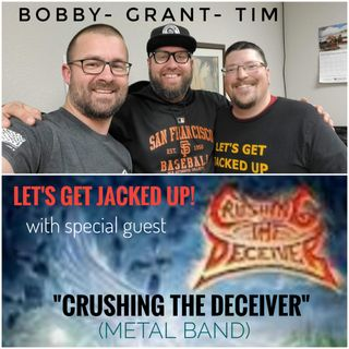 "LET'S GET JACKED UP! ""Crushing the Deceiver"" (Metal Band)"