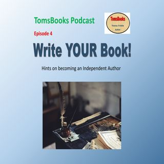 Ep4 - Being an Independent Author - Do you want to write?
