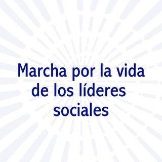 Marcha por la vida y los líderes sociales