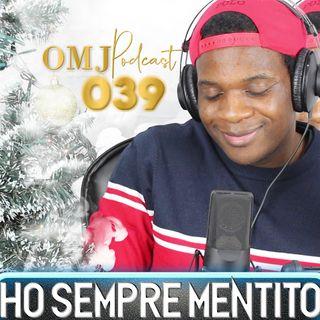 Dove Passo REALMENTE il Capodanno | OMJ Podcast 039