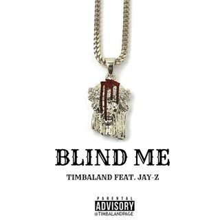 Blind Me feat. Jay-Z (Snippet)