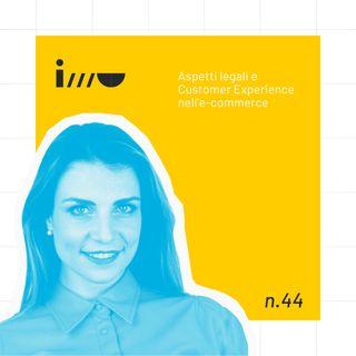 Aspetti legali e Customer Experience per l'e-commerce [con Floriana Capone]