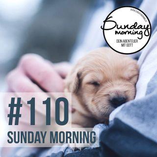 URVERTRAUEN #2 - So erlangst du es wieder  - Sunday Morning #110