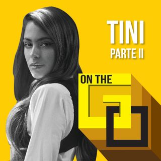 35. On The Go @ Home with Tini - Parte II