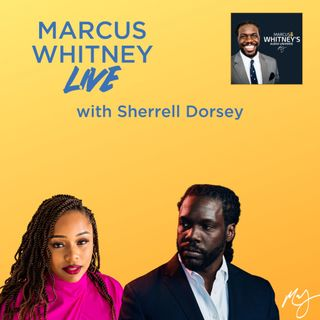 E110: Data and Diversity with Sherrell Dorsey - #MWL Ep. 41