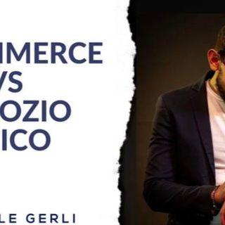 E-commerce vs Negozio Fisico: qual è la scelta migliore per il tuo business?