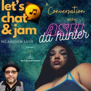 A conversation with A$h Da Hunter