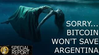 Bitcoin Can't Save Argentina.....Sorry