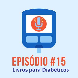 #T01E15 - Livros para Diabéticos