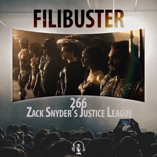 266 - Zack Snyder's Justice League