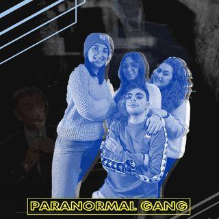 Radio Tele Locale _ THE GANG | I Fenomeni Paranormali #9