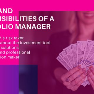 Roles and Responsibilities of a Portfolio Manager