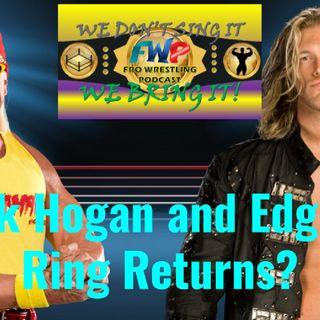 Hulk Hogan and Edge Returning To WWE?
