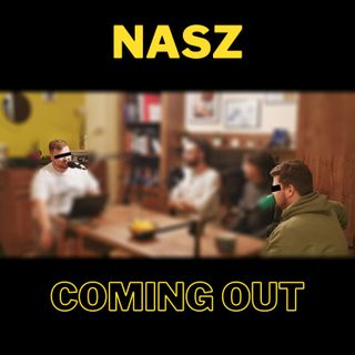 50. NASZ COMING OUT!