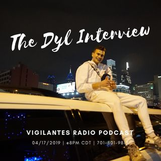 The Dyl Interview.