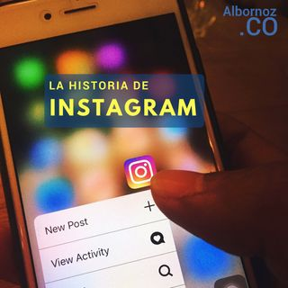 S1E01 - La historia de Instagram