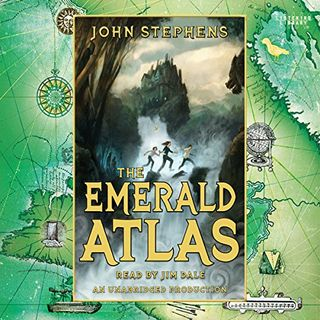 """The Emerald Atlas: Books of Beginning"" by John Stephens Chapter 2"