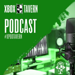 Xbox Tavern Podcast 4