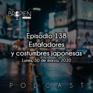 138 - Bropien - Estafadores y costumbres japonesas