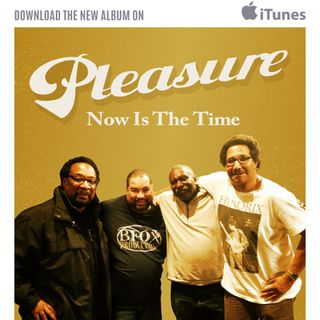 A music Journey with the Pleasure Band on 'Now Is The Time' new music album