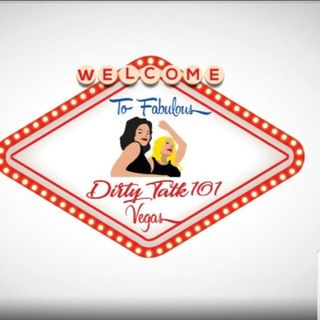 Episode 67 - DIRTY TALK 101 VEGAS