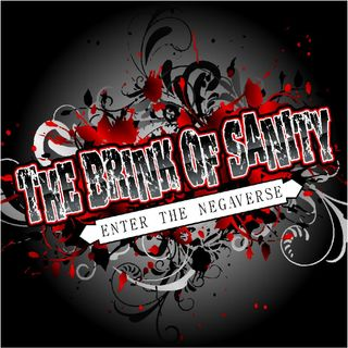 The Brink of Sanity - Episode 115: Interview with a Rockstar