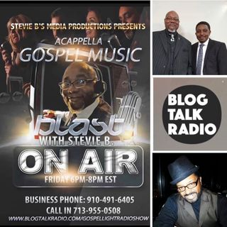 Stevie B's Acappella Gospel Music Blast - (Episode 150)