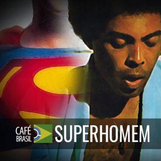 Cafe Brasil 745 - Superhomem