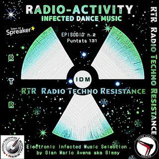 RADIO ACTIVITY - IDM - Infected Dance Music - Episode 2 - Trasmission 131