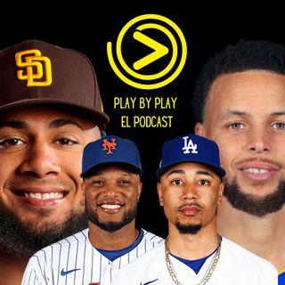 EP01 : Curry es el final, LIDOM, ¿Padres >Dodgers?