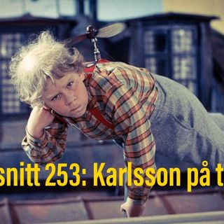 Avsnitt 253: Karlsson på taket