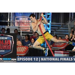 American Ninja Warrior 2016 | Episode 12 National Finals Week 2 Podcast