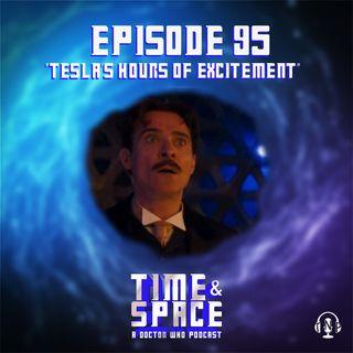 Tesla's Hours of Excitement