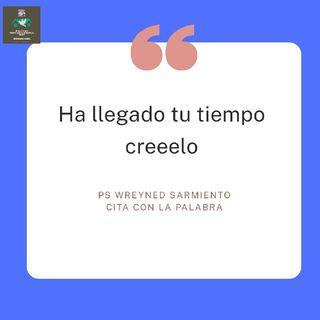 Llego Tu Momento/ Ps Wreyned Sarmiento