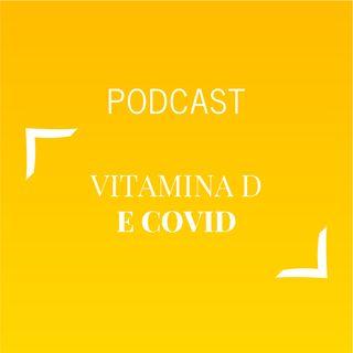 #464 - Vitamina D e Covid | Buongiorno Felicità!
