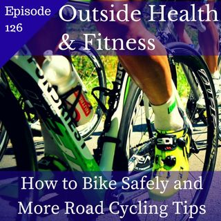 How to Bike Safely & Road Cycling Tips