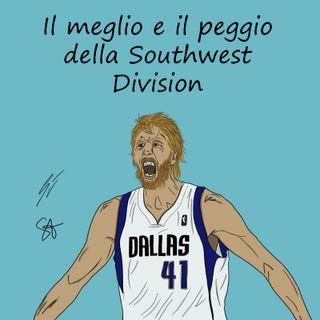 EP67: Il meglio e il peggio della Southwest Division